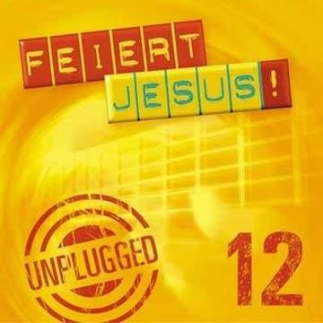 Various - Feiert Jesus! 12: Unplugged