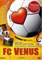 FC Venus - Schwarz Rot Blond