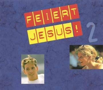 - Feiert Jesus! Teil 2