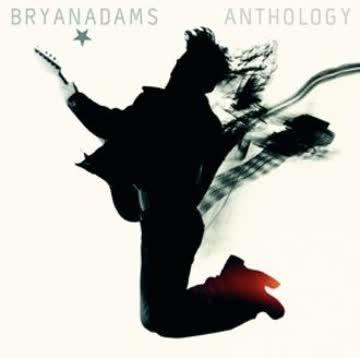 Bryan Adams - Anthology 1980-2005