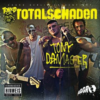 Tony D - Totalschaden