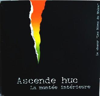 Ascende Huc - Montee Interieure