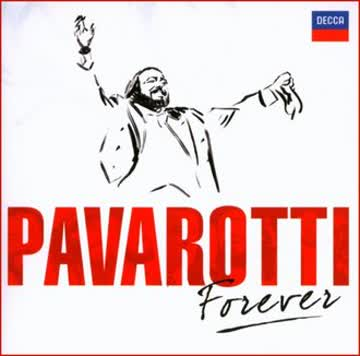 Luciano Pavarotti - Pavarotti Forever