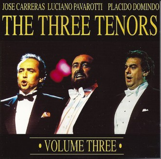 The Three Tenors - Volume Three