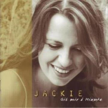 Jackie - Gib Mir A Minute