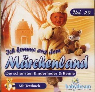 Ich komme aus dem Märchenland - Die schönsten Kinderlieder & Reime (Mit Textbuch)