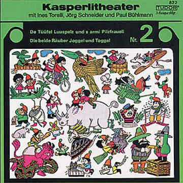 Kasperlitheater 2, Tüüfel Luspelz+Pilzfraueli /Joggel+Toggel
