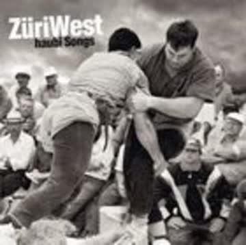 Züriwest - Haubi Songs