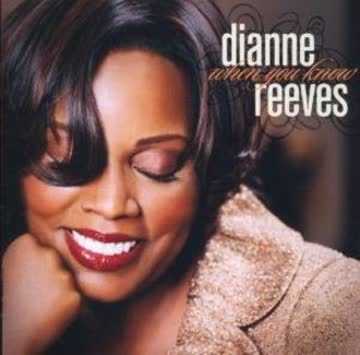 Reeves Dianne - When You Known