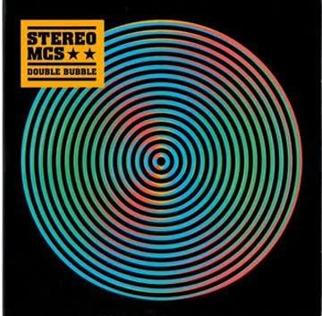 Stereo Mc's - Double Bubble (Ltd.)
