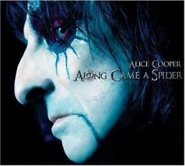 Alice Cooper - Alone Came A Spider