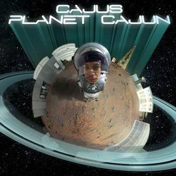 Cajus - Planet Cajun