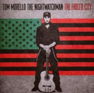 Tom :the Nightwatchman Morello - The Fabled City