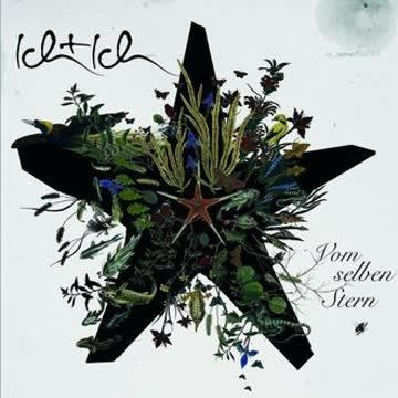 Ich+Ich - Vom Selben Stern (Neue Version)