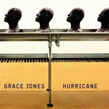 Grace Jones - Hurricane