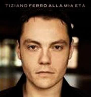 Tiziano Ferro - Alla Mia Eta