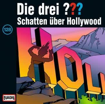 Die drei ???, Folge 0128 - Schatten über Hollywood