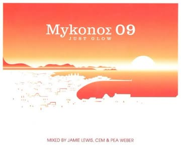 Various - Mykonos 09 - Just Glow
