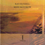 RAY RUSSELL - WHY NOT NOW
