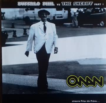 Onan - Buffalo Phil Vs. The Sheriff Part 1