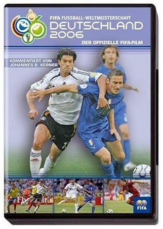 Wm 2006 - Der Offizielle Fifa Film