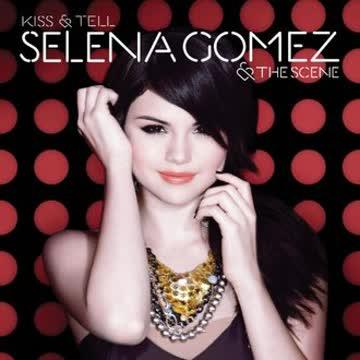 Selena & the Scene Gomez - Kiss & Tell