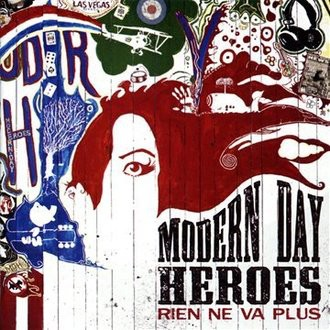 Modern Day Heroes - Rien Ne Va Plus