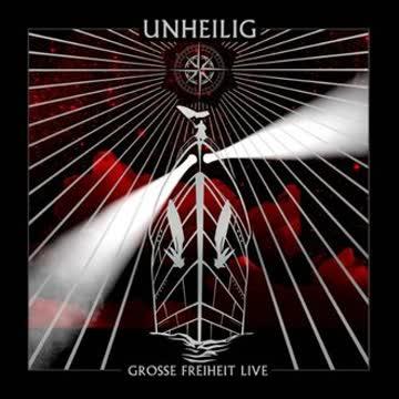 Unheilig - Grosse Freiheit Live