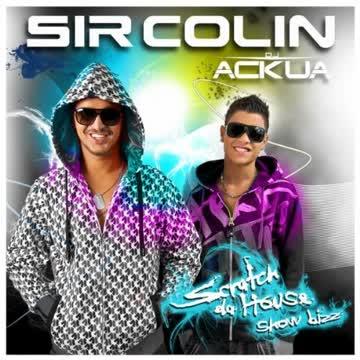 Sir Colin - Scratch Da House - Show Bizz