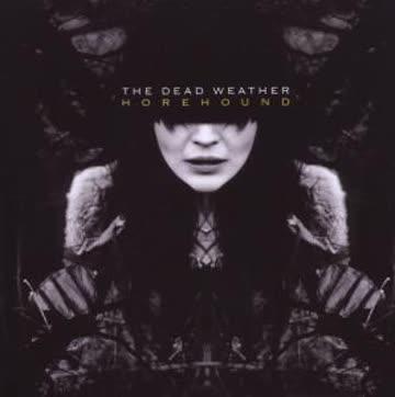 Dead Weather (Jack White) - Horehound