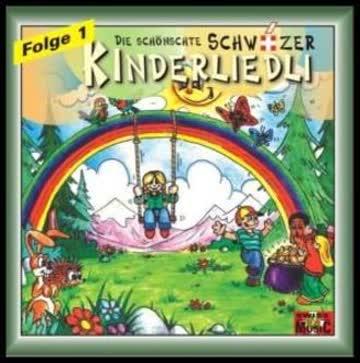 Die schönschte Schwiizer Kinderliedli Folge 1 - 28 Liedli -