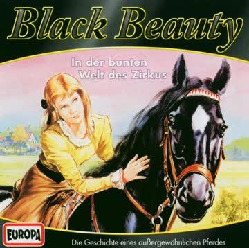 Black Beauty 2. In der bunten Welt des Zirkus