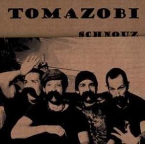 Tomazobi - Schnouz