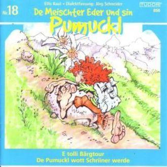 Pumuckl 18: Bärgtour/ Schriiner werde