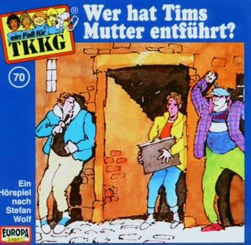 Ein Fall für TKKG, Folge 070 - Wer hat Tims Mutter entführt?