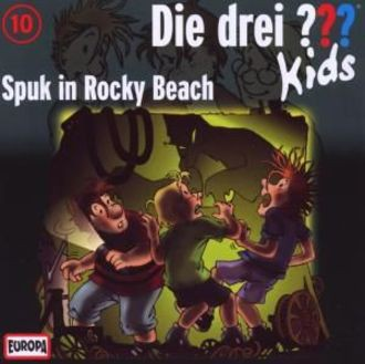 Die Drei ??? Kids 010/Spuk In Rocky Beach