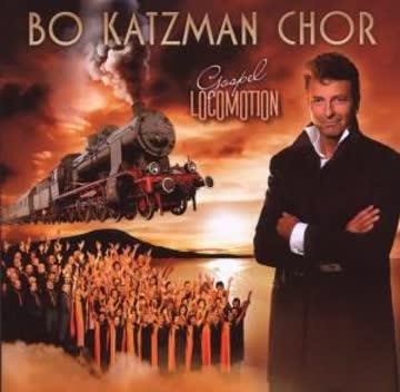 Bo Katzman Chor - Gospel Locomotion