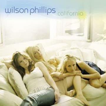 Wilson Phillips - California