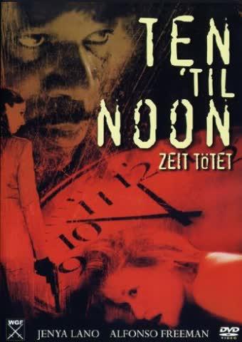 Ten 'til Noon - Zeit tötet