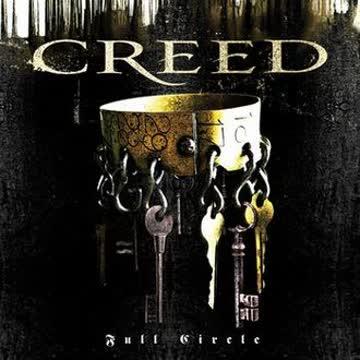 Creed - Full Circle