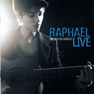 Raphael - Une Nuit Au Chatelet (Live)