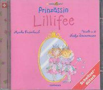Prinzässin Lillifee: Mundart /Schweizerdeutsch