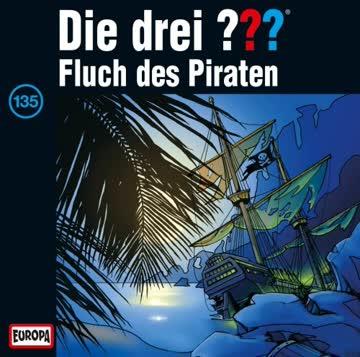 Die drei ???, Folge 135 - Fluch der Piraten