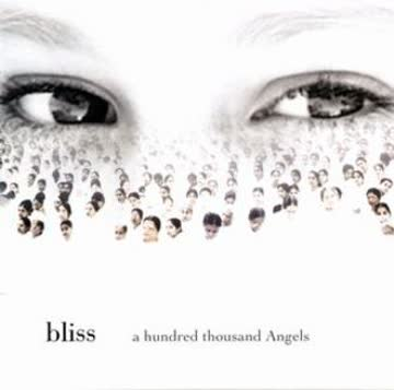 Bliss - A Hundred Thousand Angels