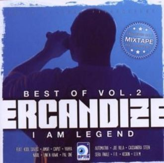 Ercandize - Best Of Ercandize Vol. 2 - I Am Legend