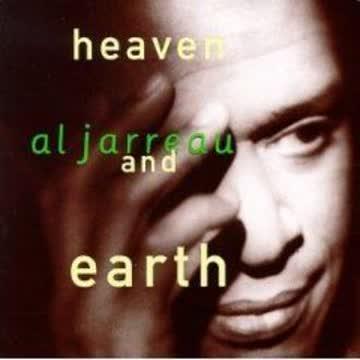 Al Jarreau - Heaven and earth (1992)