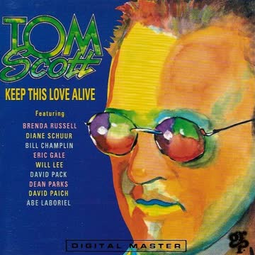 Tom Scott - Keep This Love Alive