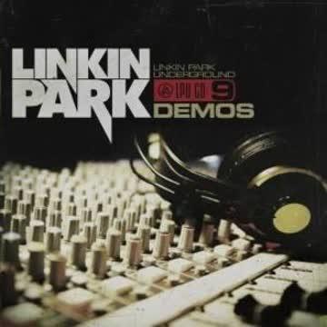 Linkin Park - Lp Underground 9-Demos