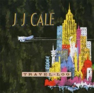 J.J Cale - Travel Log
