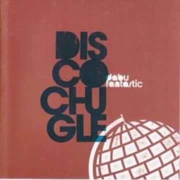 Dabu Fantastic - Discochugle